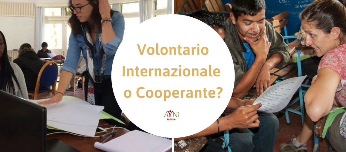 Volontario Internazionale o cooperante?